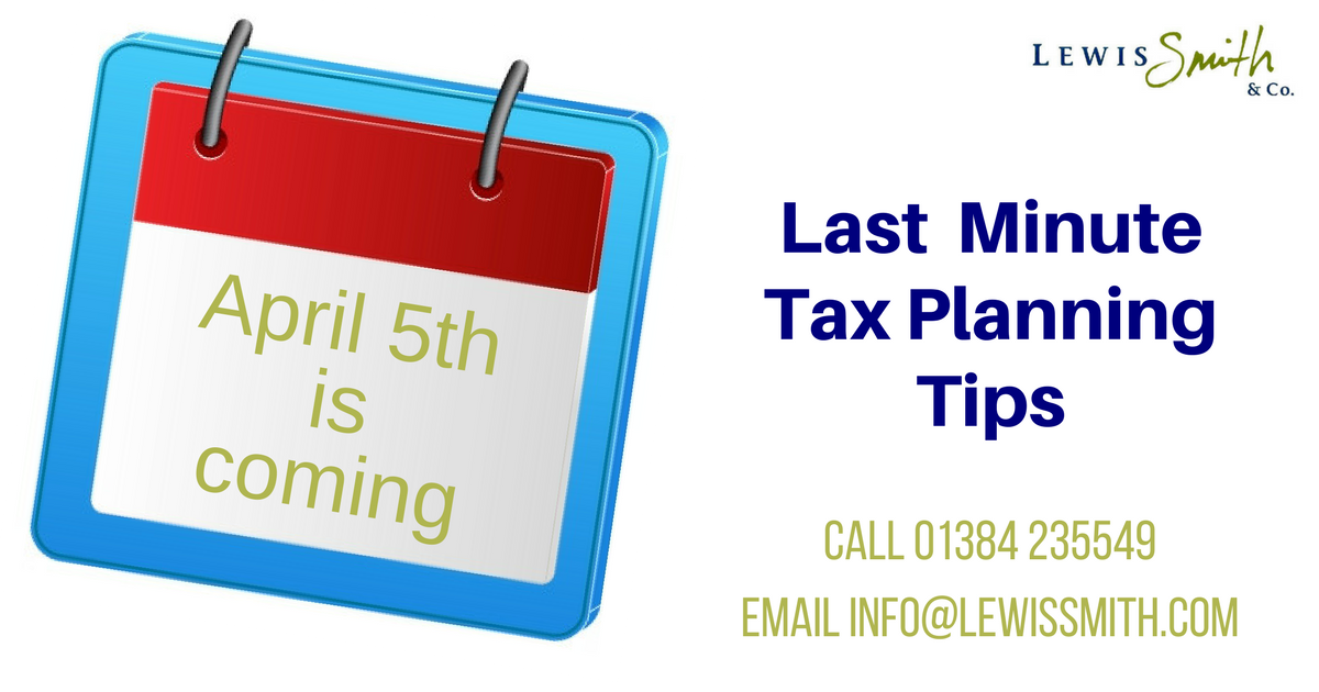 2016-2017 tax year, tax planning tips from Dudley accountant Lewis Smith & Co.