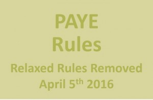 Relaxed rules for PAYE reporting have been removed